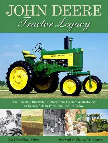 John Prices Tractor Deere (John Deere Tractor Legacy: The Complete Illustrated History from Tractors and Machinery to Deere's Role in Farm Life, 1837 to Today)