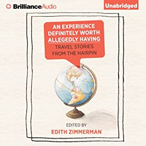 An Experience Definitely Worth Allegedly Having Audiobook