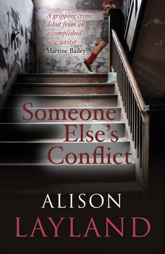 Someone Else's Conflict by Alison Layland (2014-11-06)