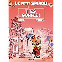 Spirou (Le Petit) 16  T'es gonflé !