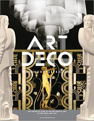 Amazon Com Art Deco Complete The Definitive Guide To The