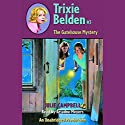 The Gatehouse Mystery: Trixie Belden #3 Audiobook by Julie Campbell Narrated by Ariadne Meyers