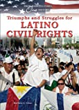 Triumphs and Struggles for Latino Civil Rights, Bàrbara C. Cruz, 0766028046