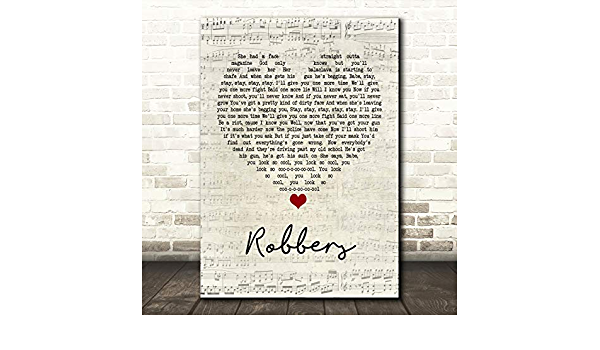 Robbers Heart Song Lyric Quote Print