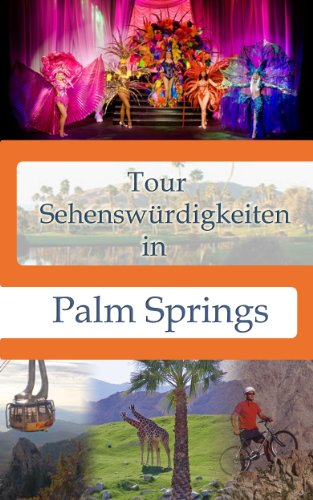 Tour Sehenswürdigkeiten In Palm Springs (Tour Sehenswürdigkeiten In ...) (German - Outlets By Springs Palm