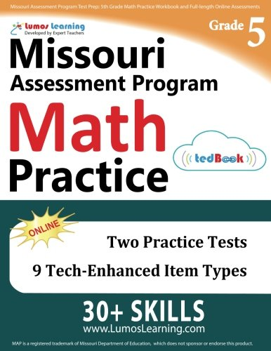 Download Missouri Assessment Program Test Prep: 5th Grade Math Practice Workbook and Full-length Online Assessments: MAP Study Guide PDF