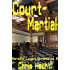Court-Martial (Horatio Logan Chronicles Book 2)