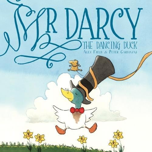 Read Online Mr Darcy the Dancing Duck ebook