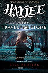 Haylee and the Traveler's Stone: an illustrated, paranormal, adventure