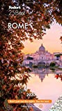 Fodor s Rome 25 Best 2020 (Full-color Travel Guide)