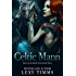 Celtic Mann: A Historical Viking Scottish Romance (Heart of the Battle Series Book 3)