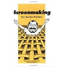 Screenmaking for Screen Printers