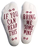 Treat someone special to the perfect gift: luxurious combed cotton socks. These non-slip socks are printed with an entertaining message: If you can read this, bring me some wine. Fits US size 6-12 Satisfaction Guaranteed! - If you're not happ...