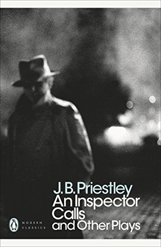 An Inspector Calls and Other Plays Time and the Conways (Penguin Modern Classics)