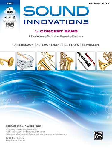 B-flat Clarinet Music Book - Sound Innovations for Concert Band, Bk 1: A Revolutionary Method for Beginning Musicians (B-flat Clarinet), Book & Online Media