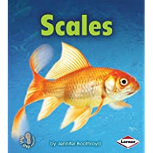 Scales (First Step Nonfiction - Body Coverings)