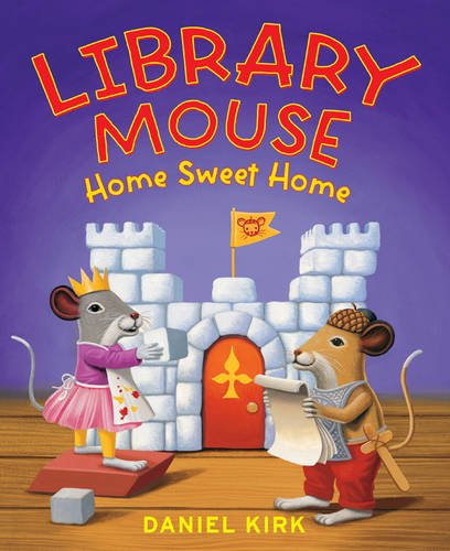 Sweet Mouse - Library Mouse: Home Sweet Home