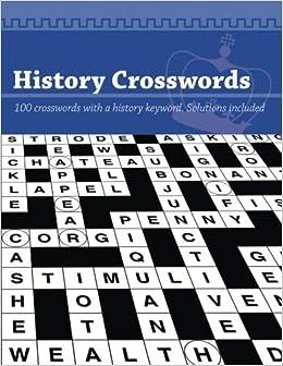 History Crosswords: 100 History keyword puzzles: Clarity Media