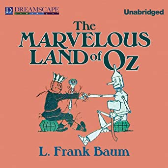 The Marvelous Land of Oz (Oz Series Book 2)