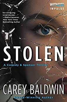 Stolen: A Cassidy & Spenser Thriller (Cassidy & Spenser Thrillers) by [Baldwin, Carey]