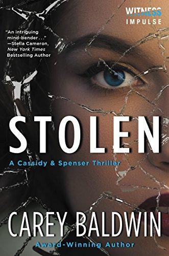 Stolen: A Cassidy & Spenser Thriller (Cassidy & Spenser Thrillers) cover