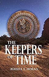 The Keepers of Time (The Time Magnet Book 5)