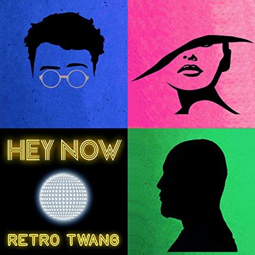 Hey Now by Retro Twang on Amazon Music - Amazon.com