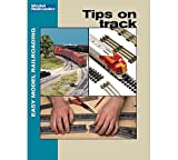 Tips on Track (Easy Model Railroading Booklets)