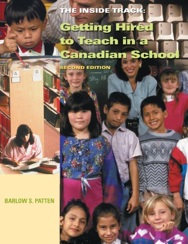 Inside Track: Getting Hired to Teach in a Canadian School