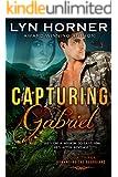 Capturing Gabriel: Romancing the Guardians, Book Three