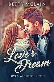 Love's Dream (Love's Magic Book 2)