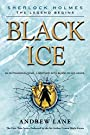 Black Ice (Sherlock Holmes: The Legend Begins Book 3)