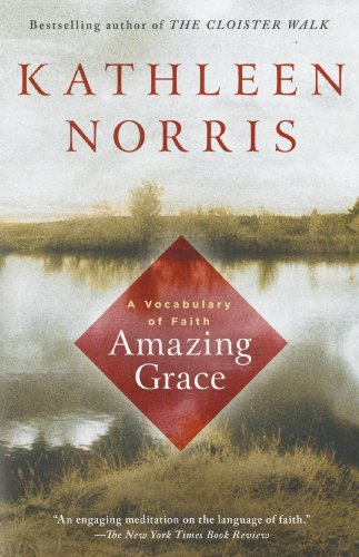 Amazing Grace by Kathleen Norris