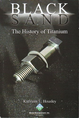 (Black Sand: The History of Titanium)