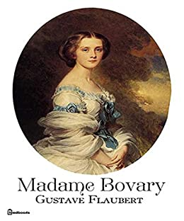 Madame Bovary by Gustave Flaubert – review