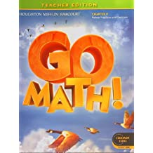 GO MATH! Common Core Teacher Edition, Grade 4 Chapter 9: Relate Fractions and Decimals
