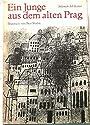 Ein Junge aus dem alten Prag. Illustriert von Ben Shahn. Übersetzt von Josef Reding. - Sulamith Ish-Kishor