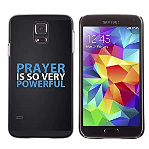 Planetar® ( Bible Verse-PRAYER IS SO VERY POWERFUL ) Samsung Galaxy S5 V / i9600 / SM-G900 Fundas Cover Cubre Hard Case Cover