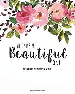 He calls me beautiful