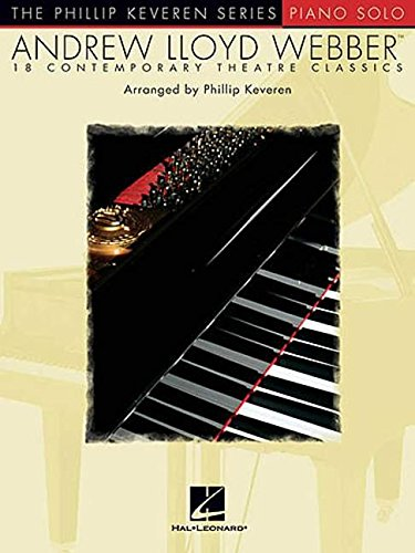 Andrew Lloyd Webber Solos: arr. Phillip Keveren The Phillip Keveren Series Piano Solo