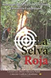 La Selva Roja, Luis Alberto Villamarin Pulido, 1493649973