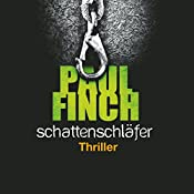 Schattenschläfer (Mark Heckenburg 4) | Paul Finch