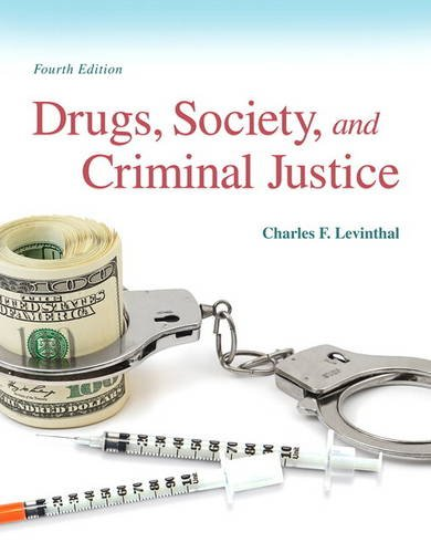 Drugs, Society and Criminal Justice (4th Edition)