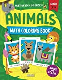 Animals Math Coloring Book: Multiplication & Division Practice, Grades 3-4 (Pixel Art For Kids)