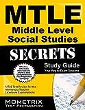 Mtle Middle Level Social Studies Secrets Study Guide : MTLE Test Review for the Minnesota Teacher Licensure Examinations, MTLE Exam Secrets Test Prep Team, 1630945587