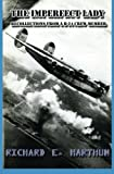 img - for The Imperfect Lady: Recollections of a B-24 Crew Member book / textbook / text book