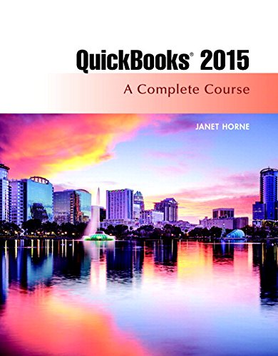 QuickBooks 2015: A Complete Course & Access Card Package (16th Edition)