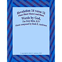 Revelation 14 verse 12, Piano Sheet Music-Lead Sheet: Here is the Patience of the Saints...