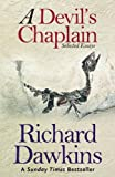 A Devil's Chaplain: Selected Essays: Selected Writings
