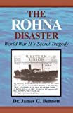 The Rohna Disaster, James G. Bennett, 0738801844